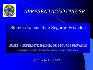 APRESENTAÇÃO CVG-SP