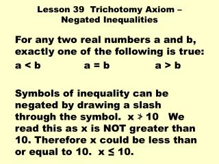 Lesson 39  Trichotomy Axiom   Negated Inequalities