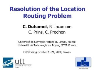 Resolution of the Location Routing Problem