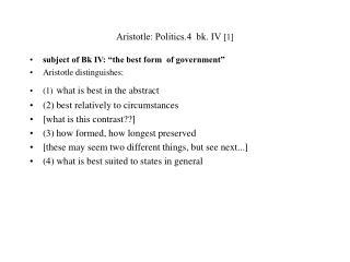 Aristotle: Politics.4  bk. IV  [ 1 ]