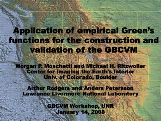 Application of empirical Green's functions for the construction and validation of the GBCVM