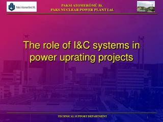 The role of IC systems in power uprating projects