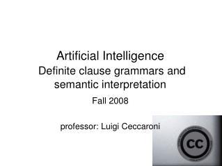 Artificial Intelligence Definite clause grammars and semantic interpretation