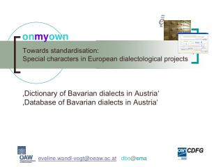Towards standardisation: Special characters in European dialectological projects
