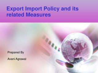 Export Import Policy and its related Measures