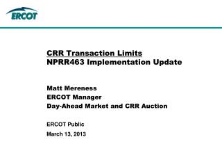 CRR Transaction Limits NPRR463 Implementation Update