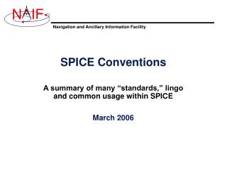 SPICE Conventions