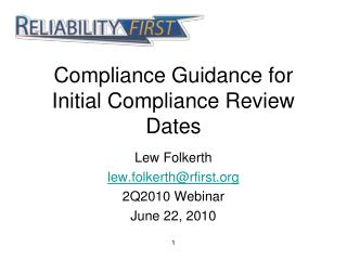 Compliance Guidance for Initial Compliance Review Dates
