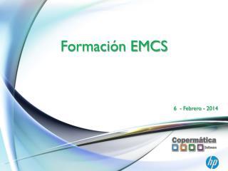 Formación EMCS
