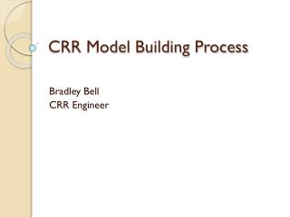 CRR Model Building Process