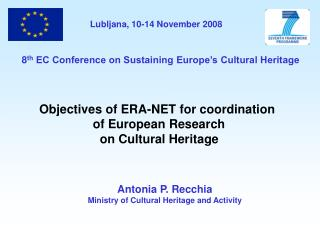 Antonia P. Recchia Ministry of Cultural Heritage and Activity