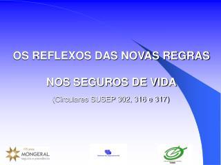 OS REFLEXOS DAS NOVAS REGRAS  NOS SEGUROS DE VIDA