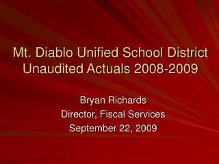 Mt. Diablo Unified School District Unaudited Actuals 2008-2009