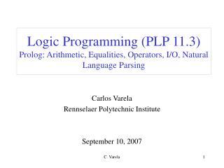 Carlos Varela Rennselaer Polytechnic Institute September 10, 2007