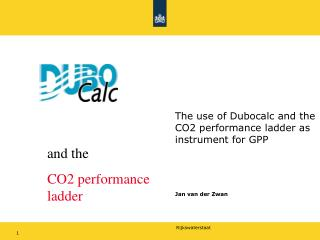 The use of Dubocalc and the CO2 performance ladder as instrument for GPP