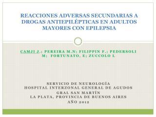 REACCIONES ADVERSAS SECUNDARIAS A DROGAS ANTIEPILÉPTICAS EN ADULTOS MAYORES CON EPILEPSIA