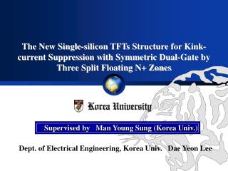 Dept. of Electrical Engineering, Korea Univ.   Dae Yeon Lee