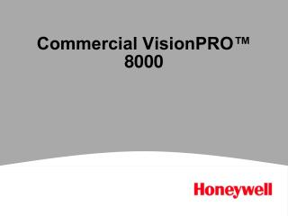 Commercial VisionPRO� 8000