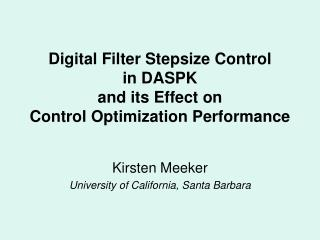 Digital Filter Stepsize Control  in DASPK  and its Effect on  Control Optimization Performance