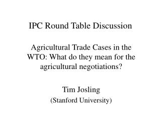 IPC Round Table Discussion