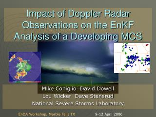 Impact of Doppler Radar Observations on the EnKF Analysis of a Developing MCS