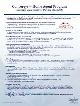 Convergys – Home Agent Program Convergys is an Employer Partner of MSCCN!