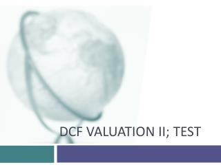 DCF Valuation II; Test