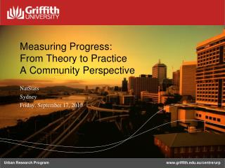 Measuring Progress: From Theory to Practice  A Community Perspective