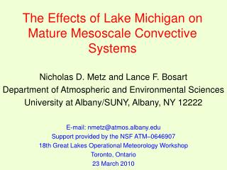 The Effects of Lake Michigan on Mature Mesoscale Convective Systems
