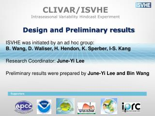 CLIVAR/ISVHE Intraseasonal Variability Hindcast Experiment