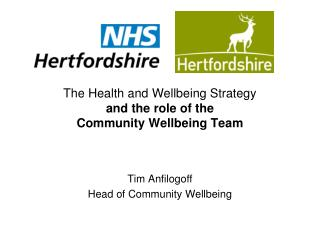The Health and Wellbeing Strategy and the role of the Community Wellbeing Team