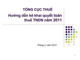 Hướng dẫn kê khai quy ết toán  thuế TNDN n ăm 2011