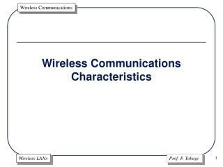 Wireless Communications Characteristics