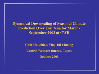 The plan for the CWB dynamical downscaling forecast systems