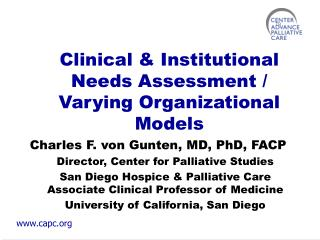 Clinical & Institutional Needs Assessment / Varying Organizational Models