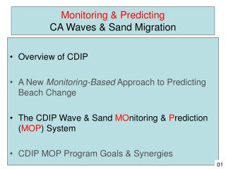 Monitoring & Predicting CA Waves & Sand Migration