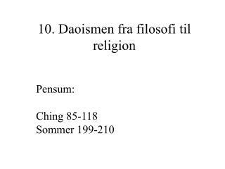 10. Daoismen fra filosofi til religion