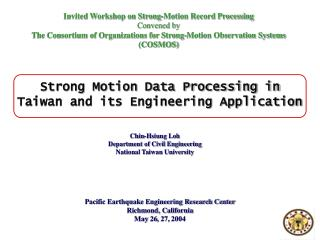 Invited Workshop on Strong-Motion Record Processing Convened by