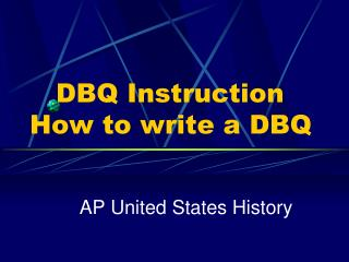 DBQ Instruction   How to write a DBQ