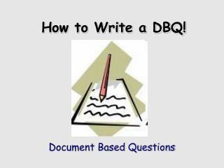 How to Write a DBQ!