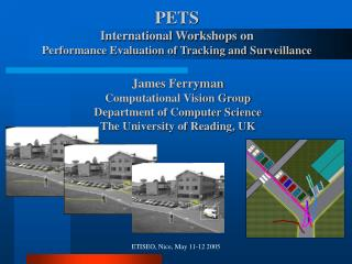 PETS International Workshops on Performance Evaluation of Tracking and Surveillance