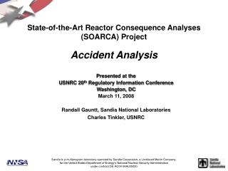 State-of-the-Art Reactor Consequence Analyses  (SOARCA) Project Accident Analysis