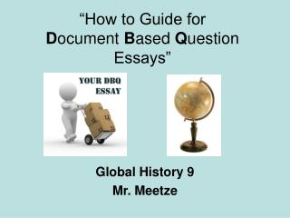 �How to Guide for              D ocument  B ased  Q uestion Essays�