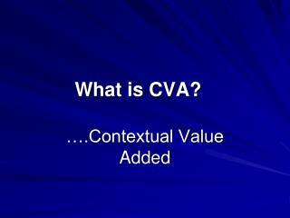 What is CVA?