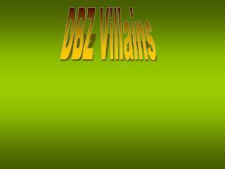 DBZ Villains