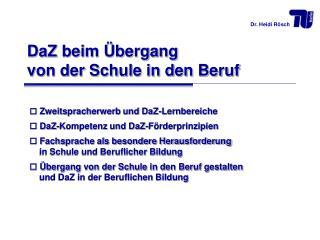 Zweitspracherwerb und DaZ-Lernbereiche  DaZ-Kompetenz und DaZ-Förderprinzipien