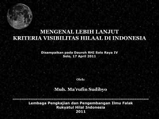 MENGENAL LEBIH LANJUT KRITERIA VISIBILITAS HILAAL DI INDONESIA