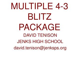 MULTIPLE 4-3 BLITZ PACKAGE
