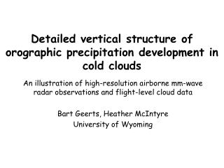 Detailed vertical structure of orographic precipitation development in cold clouds