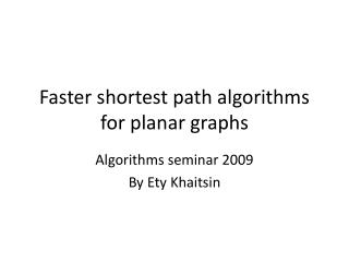 Faster shortest path algorithms for planar graphs